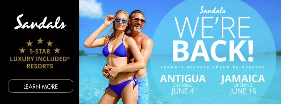 Sandals We're Back! Sandals Resorts Grand Re-Opening Antigua Opening June 4th; Jamaica Opening June 16th. Click to learn more.